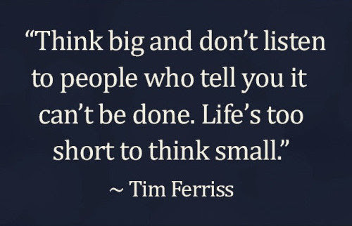 Think Big Quote 2019